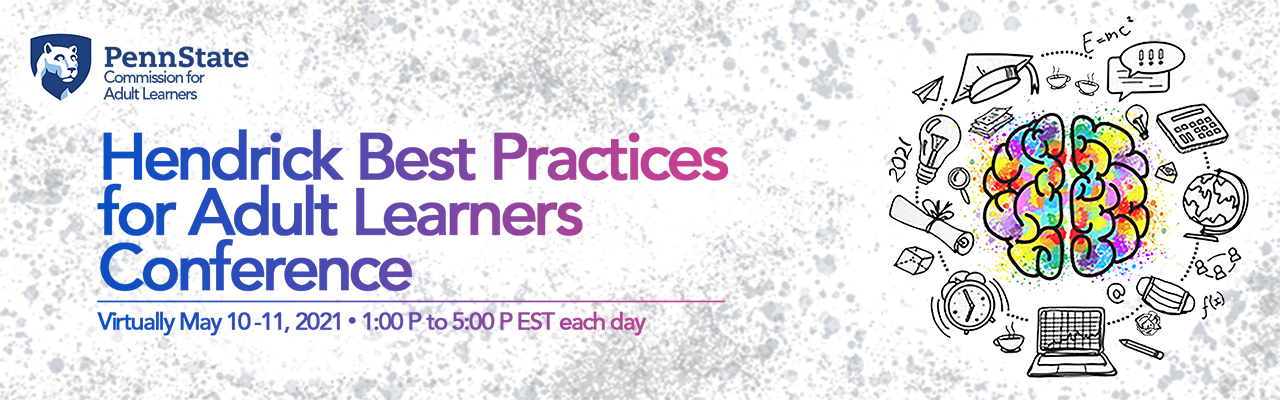 Hendrick Best Practices for Adult Learners Conference
